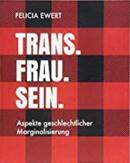 TransFrauSein